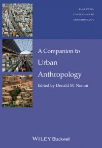 Nonini_A Companion to Urban Anthropology_v3.indd